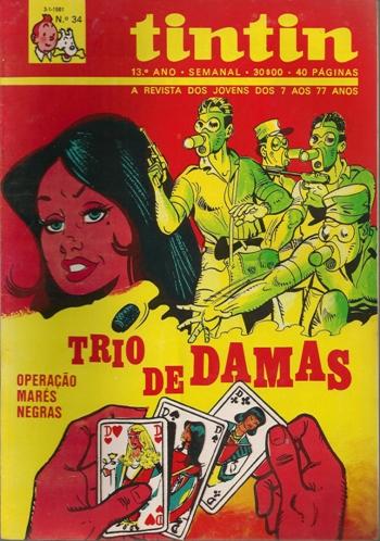 TRIO DE DAMAS - 1 . OPERAÇÃO MARÉS NEGRAS