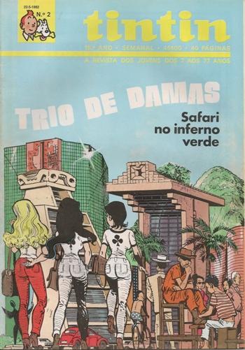 TRIO DE DAMAS - 2 . SAFARI NO INFERNO VERDE