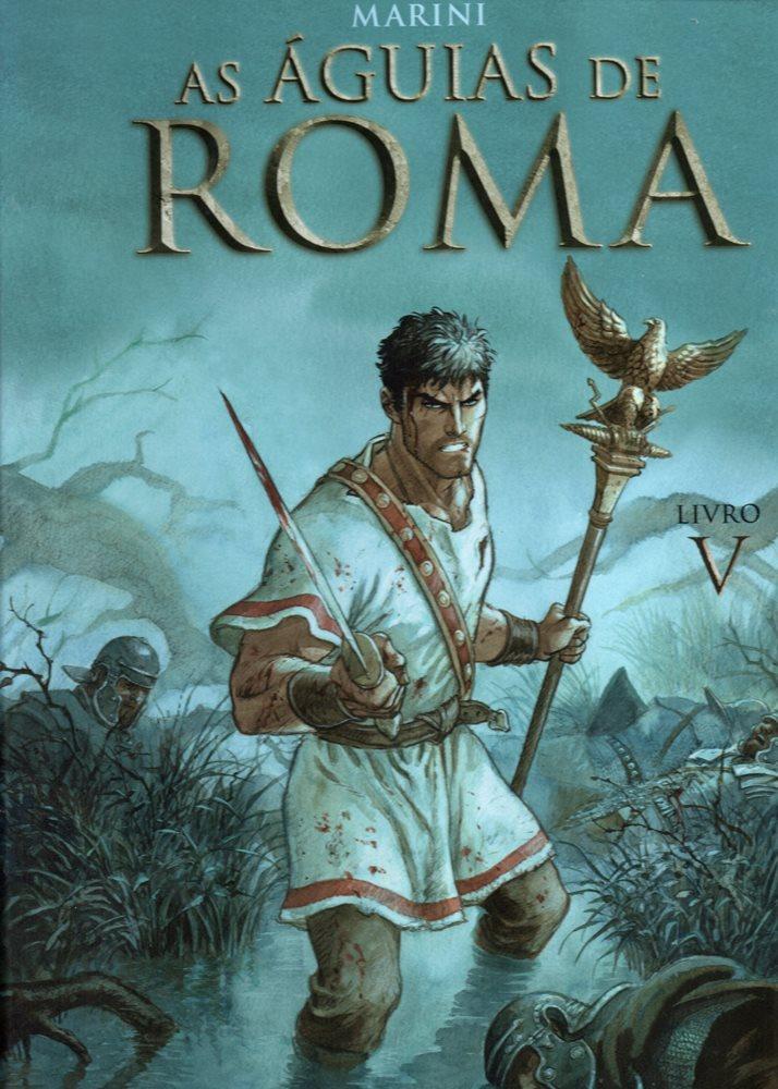 ÁGUIAS DE ROMA (AS) - 5 . ÁGUIAS DE ROMA (AS) - Livro V