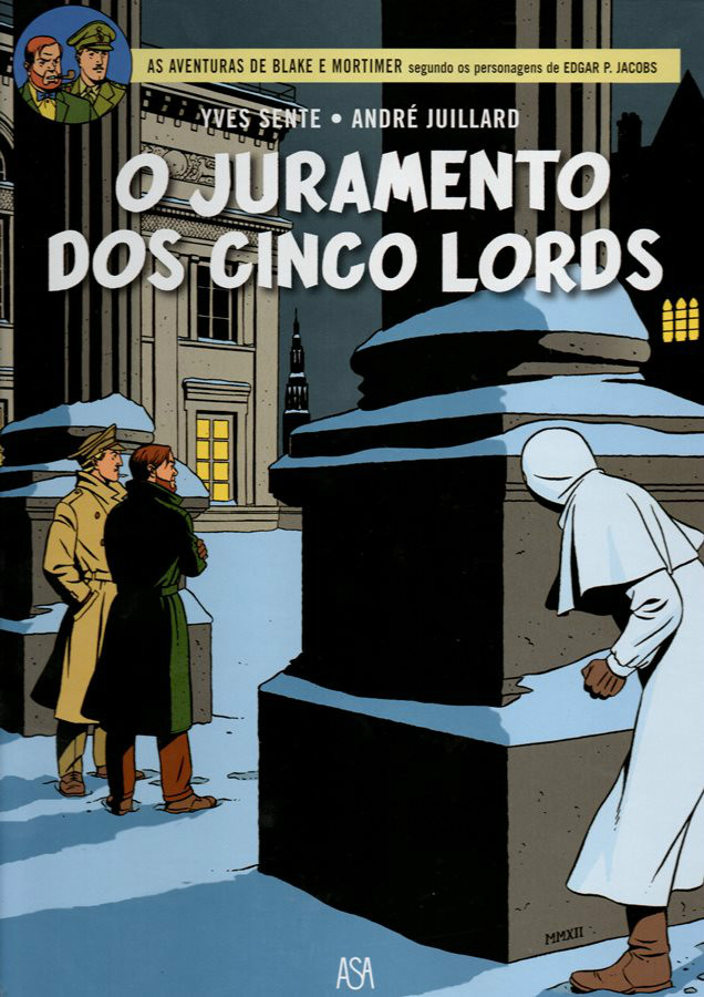 BLAKE ET MORTIMER - 21 . JURAMENTO DOS CINCO LORDS (O)