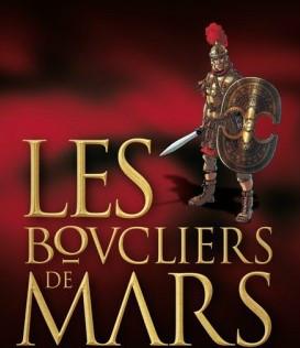 BOUCLIERS DE MARS (LES) - 1 . CASUS BELLI