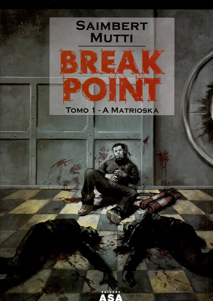 BREAK POINT - 1 . MATRIOSKA (A)