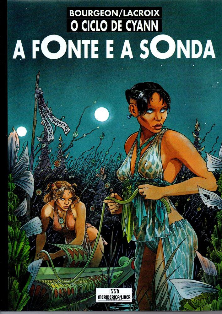 CICLO DE CYANN - 1 . FONTE E A SONDA (A)