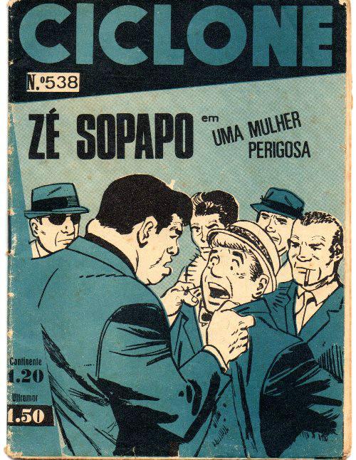 ZÉ SOPAPO - 1 . MULHER PERIGOSA (UMA)