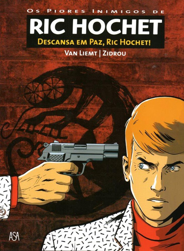 RIC HOCHET (LES NOUVELLES ENQUÊTES DE) - 1 . DESCANSA EM PAZ, RIC HOCHET!