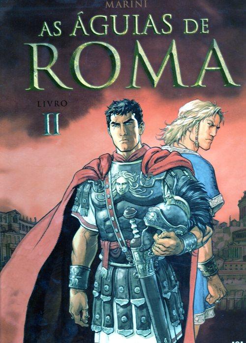 ÁGUIAS DE ROMA (AS) - 2 . ÁGUIAS DE ROMA (AS) - Livro II