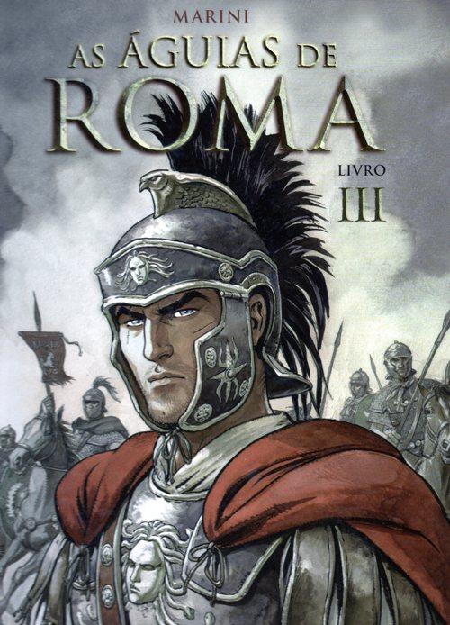 Resultado de imagem para AS AGUIAS DE ROMA # 03