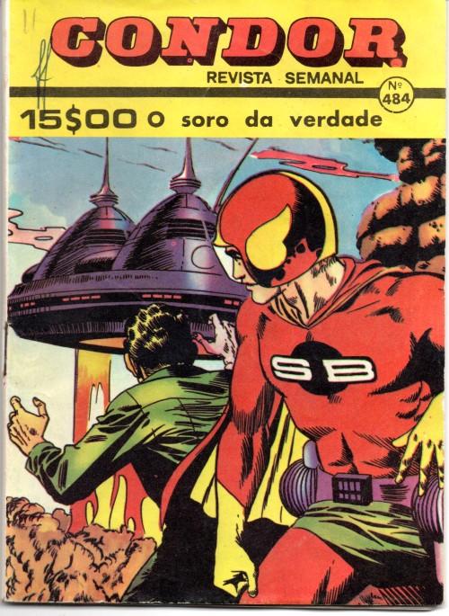 SUPER BOY - 16 . SORO DA VERDADE (O)