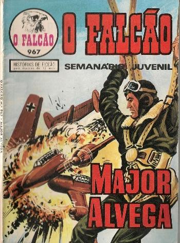 MAJOR ALVEGA - 45 . MISTÉRIO NO AR!
