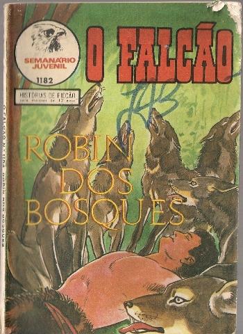 ROBIN DOS BOSQUES - 1 . RAPAZ LOBO (O)
