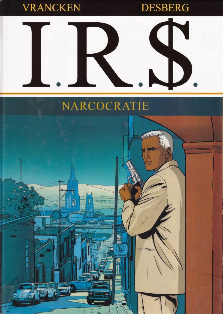 I.R.$. - 4 . NARCOCRATIE
