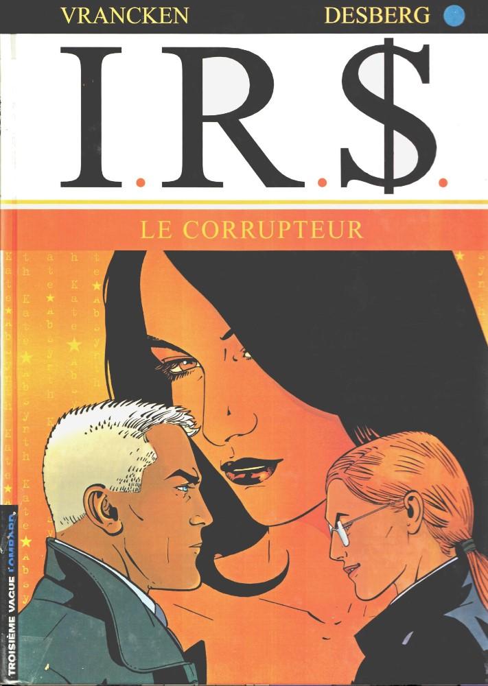 I.R.$. - 6 . CORRUPTOR (O)