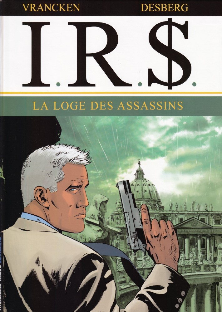 I.R.$. - 10 . LOGE DES ASSASSINS (LA)