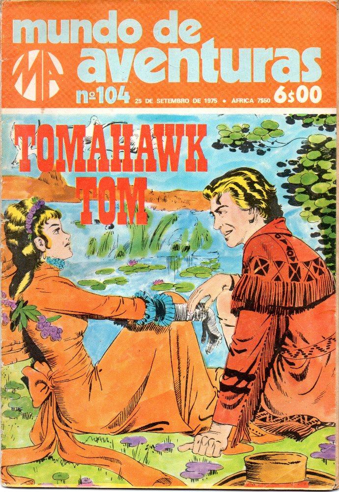 TOMAHAWK TOM - 3 . ESPÍRITO DE MANITU (O)