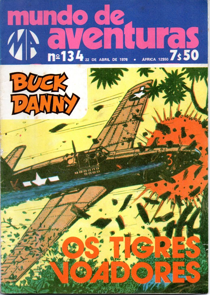 BUCK DANNY - 4 . TIGRES VOADORES