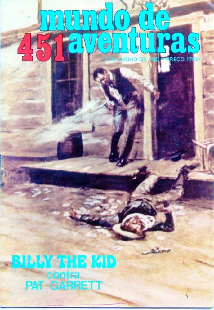 BILLY THE KID - 10 . CAÇA AO HOMEM DO XERIFE PAT GARRETT (A)