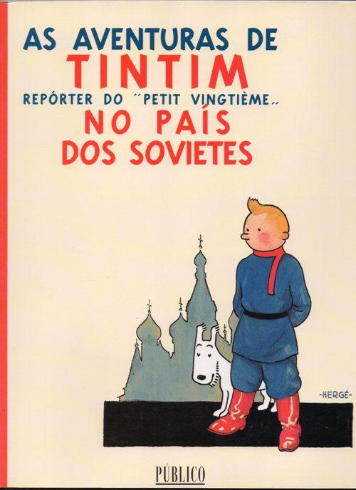 TINTIN - 1 . TINTIN NO PAÍS DOS SOVIETES