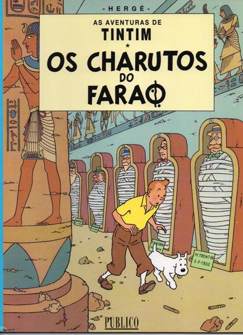 TINTIN - 4 . CHARUTOS DO FARAÓ (OS)