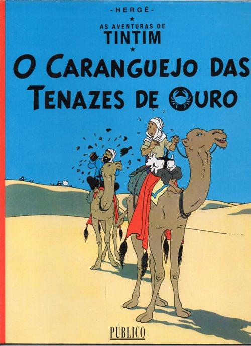 TINTIN - 9 . CARANGUEJO DAS TENAZES DE OURO (O)