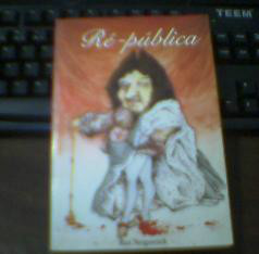 Livro Ré-Pública ... Propõe a Democracia Participativa