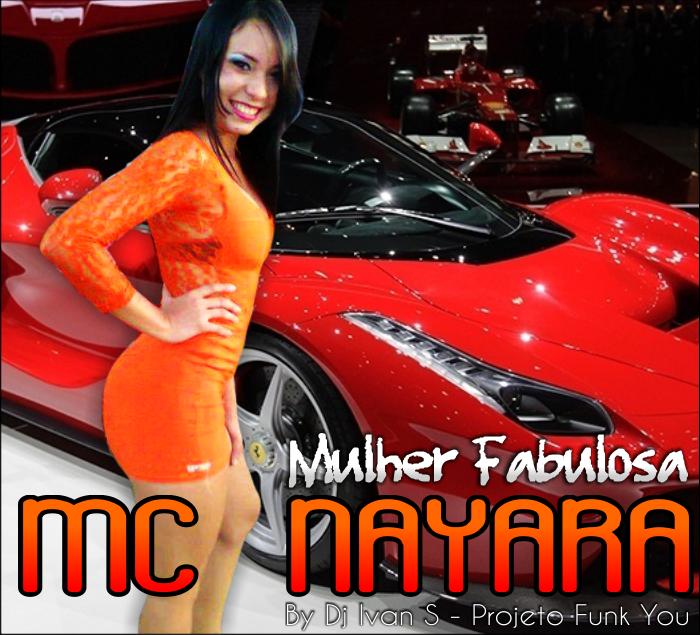 Mc Nayara Mulher Fabulosa