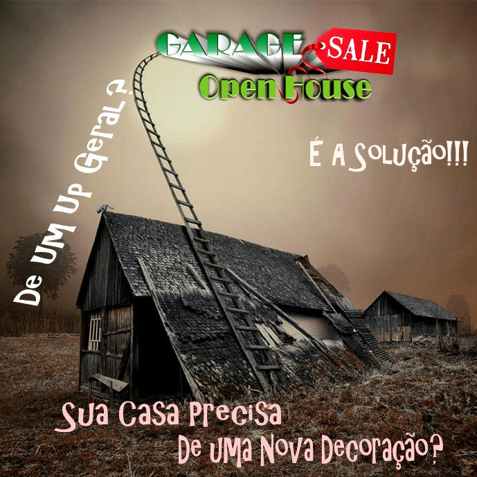 Aguardem o Próximo Garage Sale Open House