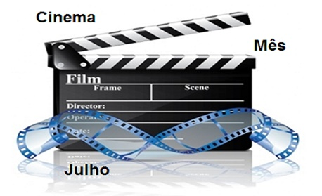 """Cinema: Veja as principais """"estreia de filmes"""" nos cinemas brasileiro neste do mês de julho"""