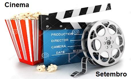 """Cinema: Veja aqui as principais """"estreia de filmes"""" do mês de setembro nos cinemas brasileiro"""