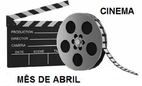 Cinema: Veja aqui as principais estréias de filmes neste mês de Abril nos cinemas brasileiro