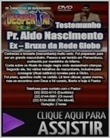 Ex Bruxo Pastor Aldo Nascimento ele conta Seu Testemunho Completo Sobre Sua Vida