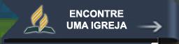 ENCOTRE UMA IGREJA E SUA REGIÃO