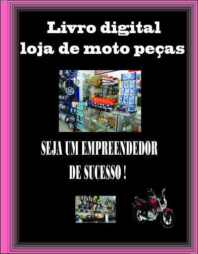 Como montar loja de moto peças