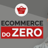 ECOMERCE DO ZERO