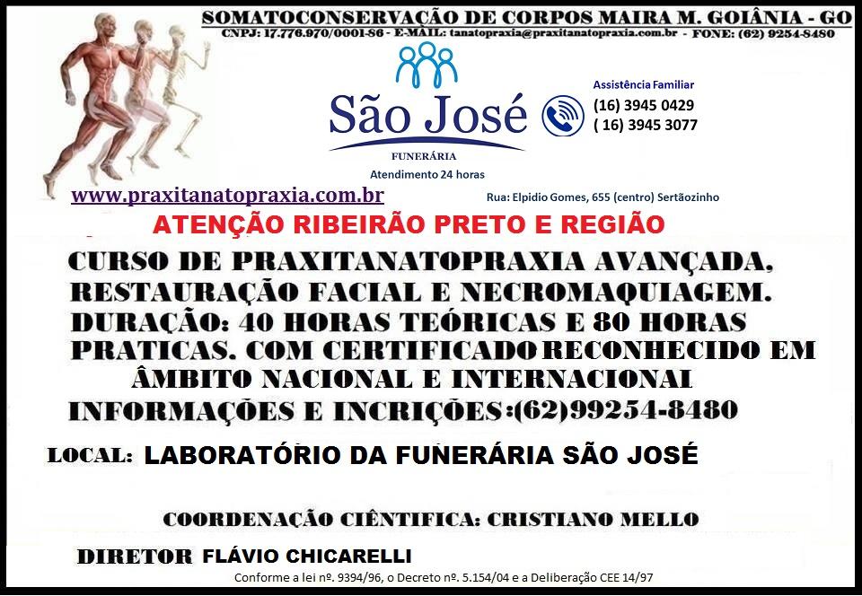 Curso de Tanatopraxia Ribeirão Preto, Funerária São José, Cristiano Mello, Flávio Chicarelli