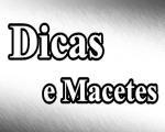 Dicas e Macetes