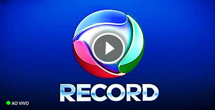 ASSISTIR RECORD AO VIVO