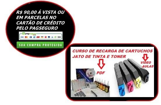 CURSO DE RECARGA DE CARTUCHOS E TONER