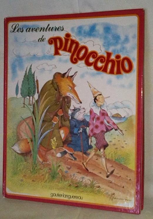 Les aventure de Pinocchio, un conte pour enfants, un intemporel.